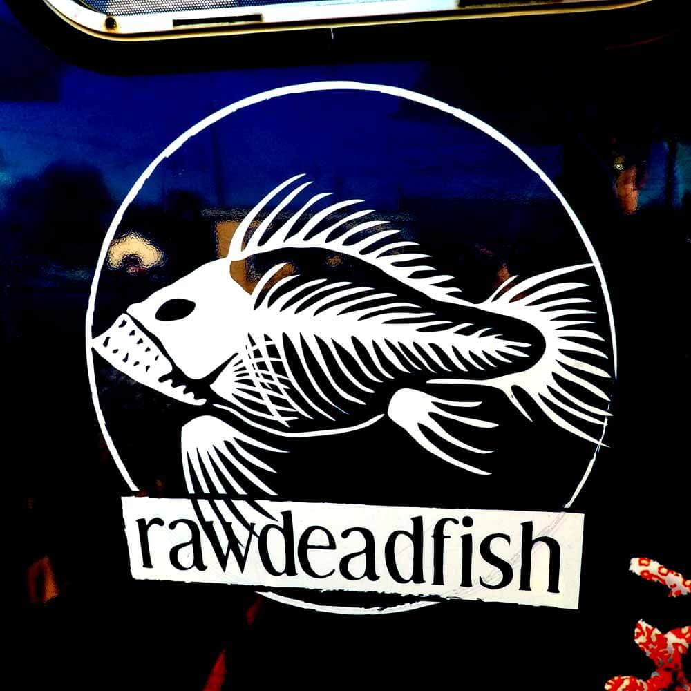 Raw Dead Fish logo found on the side of our sushi truck.